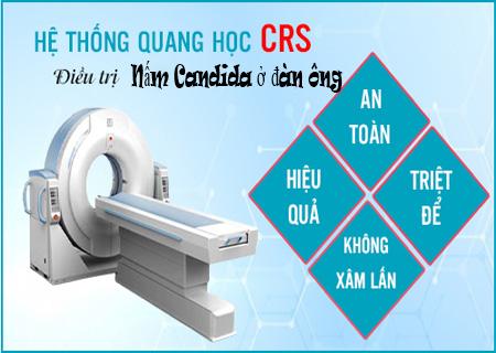 Phương pháp CRS hỗ trợ điều trị nấm Candida ở đàn ông hiệu quả